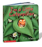I'M a Little Caterpillar, Tim Weare, 0439338670