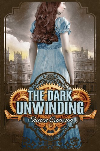 """The Dark Unwinding"" av Sharon Cameron"