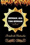 Image of Human, All Too Human: By Friedrich Nietzsche - Illustrated
