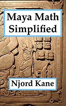 Maya Math Simplified by [Kane, Njord]