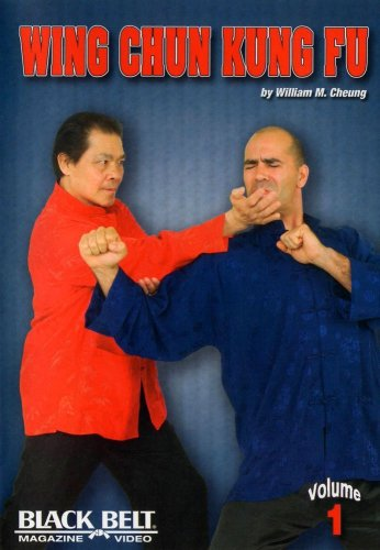 Wing Chun Kung Fu Vol. 1 with William M. Cheung