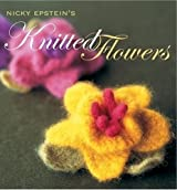 Unicornbooks NICKY EPSTEIN'S KNITTED FLOWERS