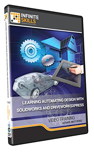 Learning Automating Design With SolidWorks and DriveWorksXpress - Training DVD by Infiniteskills