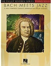 Bach Meets Jazz: arr. Phillip Keveren The Phillip Keveren Series Piano Solo