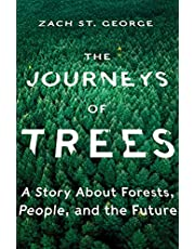 Journey of Trees, The: A Story about Forests, People, and the Future