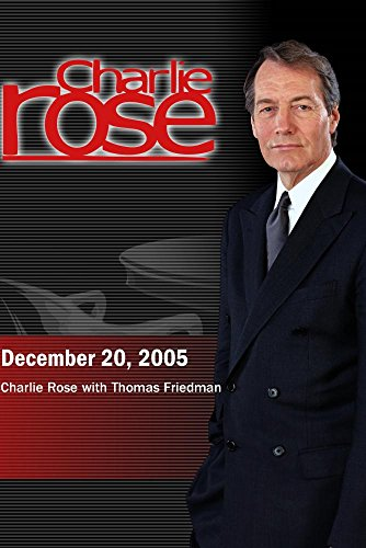 charlie-rose-with-thomas-friedman-december-20-2005