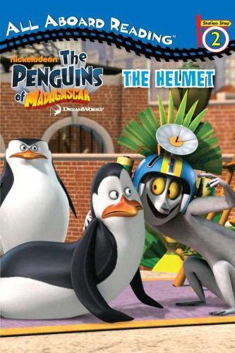 The Helmet (The Penguins of Madagascar) by Grosset & Dunlap