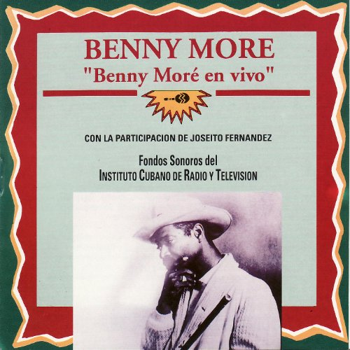 ... Benny Moré en vivo