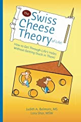 The Swiss Cheese Theory of Life Paperback
