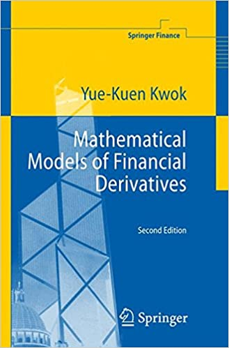 Mathematical Models of Financial Derivatives (Springer Finance)