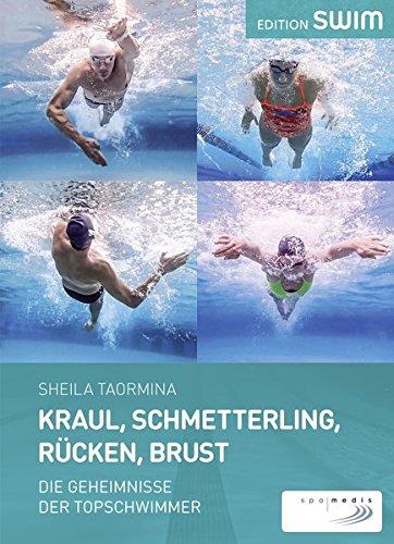 Kraul, Schmetterling, Rücken, Brust: Die Geheimnisse der Topschwimmer