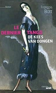 Le dernier tango de Kees Van Dongen, Bott, François