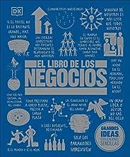 El libro de los negocios (Big Ideas) (Spanish Edition)