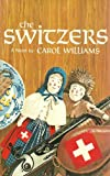 The Switzers, Carol Williams, 0898651395