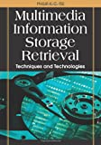 Multimedia Information Storage and Retrieval, Philip K. C. Tse, 1599042258