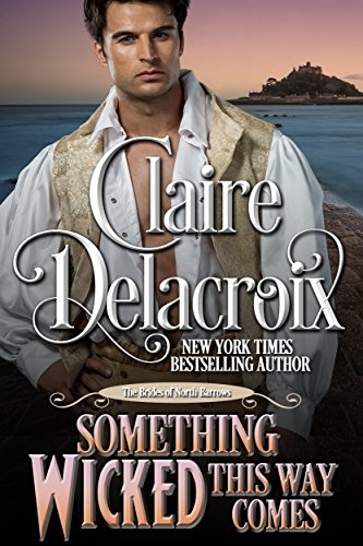 Something Wicked This Way Comes: A Regency Romance Novella (The Brides of North Barrows Book 1)