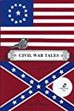 Civil War Tales, Walker, Gary C., 0961789816