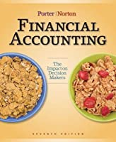 Financial Accounting: The Impact on Decision Makers, 7th Edition Front Cover