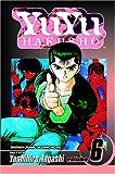 Yuyu Hakusho, Vol. 6 by Yoshihiro Togashi (2005-02-02)
