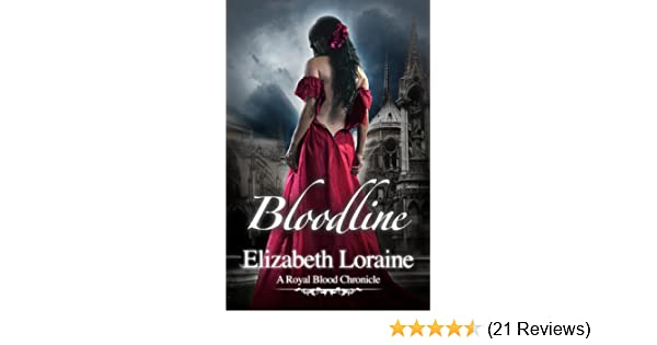 Bloodline  (Book five): a Royal Blood Chronicle (Royal Blood Chronicles 5)
