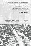 Balkan Roulette, Drazan Gunjaca, 0972066276