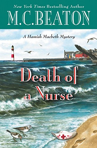Death of a Nurse (A Hamish Macbeth Mystery Book 31)