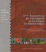 5e Rencontres du Patrimoine scientifique en Rhône-Alpes : Patrimoine naturel : les inventaires ? Jeunes publics et biodiversité - Actes des Ateliers, Grenoble, les 6 et 7 décembre 2007