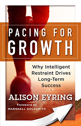 Pacing for Growth: Why Intelligent Restraint Drives Long-term Success (Best Sustainability Consulting Firms)