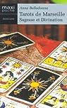 Tarots de Marseille Sagesse et Divination par Belladonna