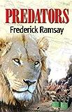 Predators, Frederick Ramsay, 1590586840
