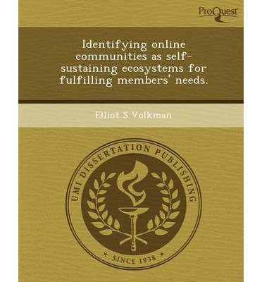 Identifying Online Communities as Self-Sustaining Ecosystems for Fulfilling Members