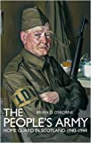 img - for People's Army: The Home Guard in Scotland 1940 -1944 book / textbook / text book