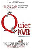 img - for Quiet Power: The Secret Strengths of Introverted Kids book / textbook / text book
