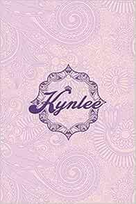 Kynlee - i'm Kynlee, nootbook: Ruled 6x9 -100 pages Ruled ...