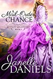 A Mail-Order Chance (Miners to Millionaires Book 5)