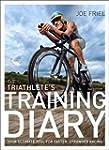 The Triathlete's Training Diary: Your...