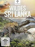 Wildes Sri Lanka - Das unbekannte Paradies