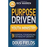 Purpose Driven Youth Ministry: 9 Essential Foundations For Healthy Growth (Youth Specialties (Paperback))                         (Paperback) by Doug Fields