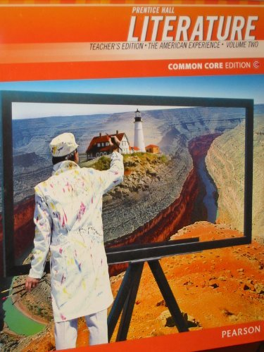 Prentice Hall Literature Common Core Edition (The American Experience, Teacher's Edition Volume Two)