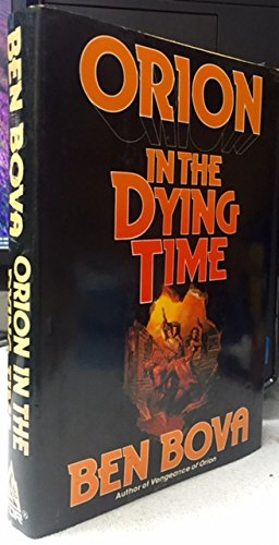 book cover of Orion in the Dying Time