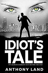 Idiot's Tale by Anthony Land ebook deal