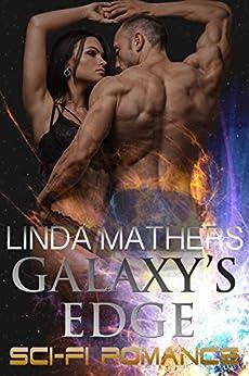Galaxys Edge Romance Linda Mathers ebook