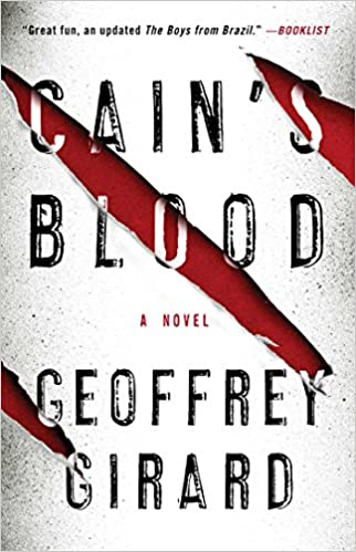 Amazon Cains Blood A Novel 9781476704050 Geoffrey Girard