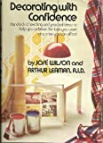 Decorating with Confidence, Jose Wilson and Arthur Leaman, 0671215183