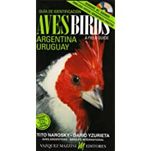 Birds of Argentina and Uruguay: A Field Guide