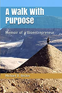 A Walk With Purpose by Michael D. Becker ebook deal