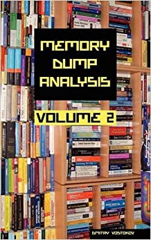Memory Dump Analysis Anthology, Volume 2