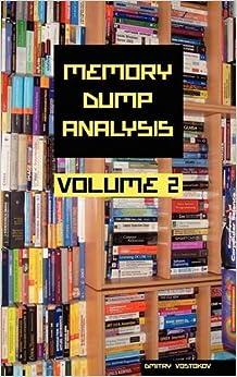 Book Memory Dump Analysis Anthology, Volume 2