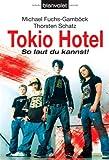 Tokio Hotel - So laut du kannst! (German Edition)