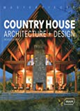 Country House Architecture + Design, Michelle Galindo, 3037680725